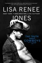 The Truth About Cowboys ebook by