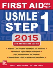 First Aid for the USMLE Step 1 2015 ebook by Tao Le,Vikas Bhushan