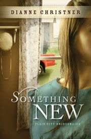 Something New ebook by Dianne Christner