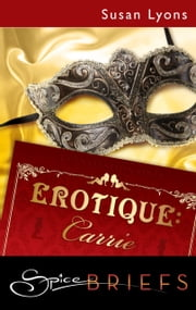 Erotique: Carrie ebook by Susan Lyons