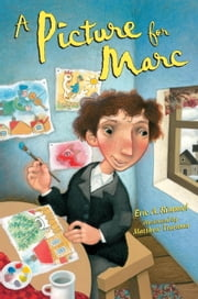 A Picture for Marc ebook by Eric A. Kimmel