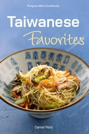 Taiwanese Favorites ebook by Daniel Reid