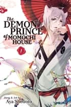 The Demon Prince of Momochi House, Vol. 1 ebook by Aya Shouoto