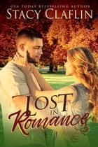 Lost in Romance - Fall Into Romance, #2 ebook by