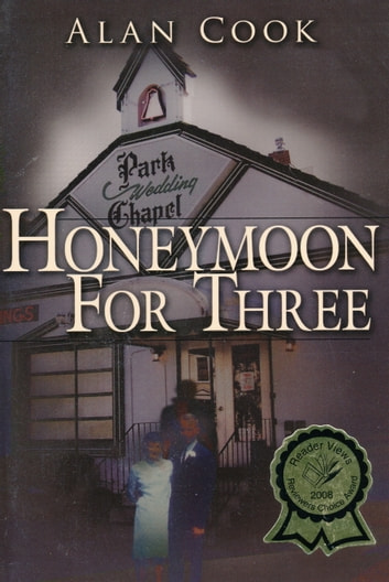 Honeymoon for Three ebook by Alan Cook