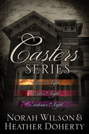 Casters Series Box Set ebook by Norah Wilson,Heather Doherty