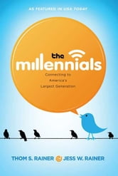 The Millennials ebook by Thom S. Rainer,Jess Rainer