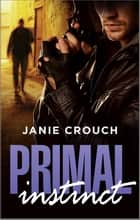 Primal Instinct ebook by