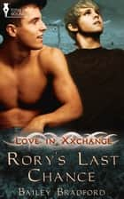Rory's Last Chance ebook by Bailey Bradford