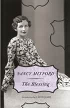 The Blessing ebook by Nancy Mitford