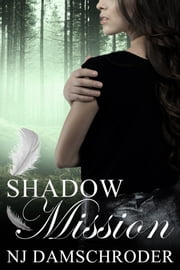 Shadow Mission ebook by NJ Damschroder