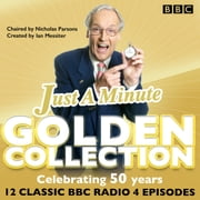 Just a Minute: The Golden Collection - Classic episodes of the much-loved BBC Radio comedy game audiobook by BBC Radio Comedy
