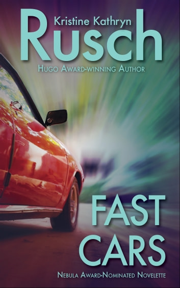 Fast Cars ebook by Kristine Kathryn Rusch