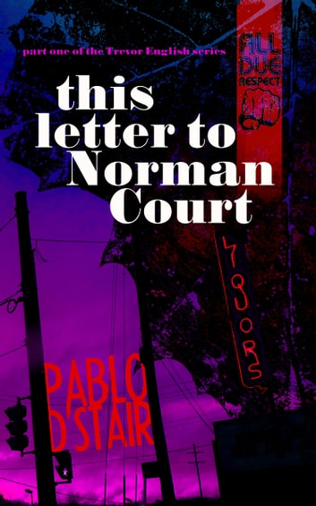 this letter to Norman Court ebook by Pablo D'Stair