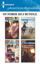 Harlequin American Romance October 2013 Bundle - Twins Under the Christmas Tree\Big Sky Christmas\Her Wyoming Hero\A Rancher's Christmas ebook by Marin Thomas, C.J. Carmichael, Rebecca Winters,...