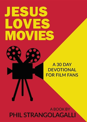 Jesus Loves Movies ebook by Phil Strangolagalli