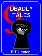 9 Deadly Tales ebook by R.T. Lawton