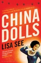 China Dolls eBook by Lisa See