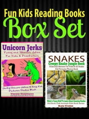 Fun Kids Reading Books Box Set: Snakes: Creepy Snake Jungle Book: Hilarious Memes For Kids & All Snake Kid Pictures Photos Book - Weird & Funny Stuff To Learn About Amazing Snakes + Unicorn Jerks ebook by Timmie Guzzmann,Kate Cruise