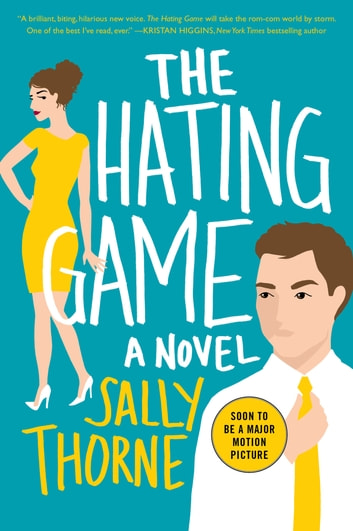 The Hating Game - A Novel ebook by Sally Thorne