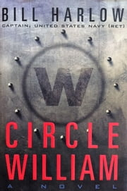 Circle William ebook by Bill Harlow