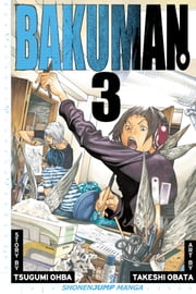 Bakuman。, Vol. 3 - Debut and Impatience ebook by Tsugumi Ohba, Takeshi Obata