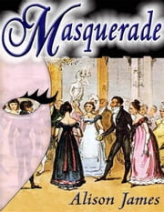 Masquerade ebook by James, Alison