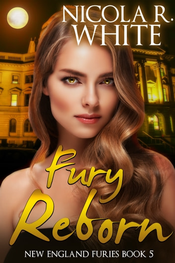 Fury Reborn ebook by Nicola R. White