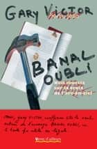 Banal oubli ebook by Gary Victor
