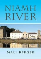 Niamh River ebook by Mali Berger