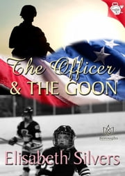 The Officer and the Goon ebook by Elisabeth Silvers