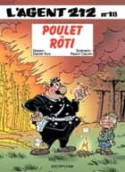 L'Agent 212 – tome 18 - POULET ROTI ebook by Daniel Kox, Raoul Cauvin