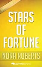 Stars of Fortune by Nora Roberts ebook by Leopard Books