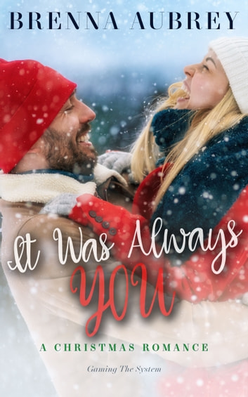 It Was Always You ebook by Brenna Aubrey