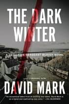 The Dark Winter ebook by David Mark