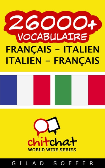 26000+ vocabulaire Français - Italien ebook by Gilad Soffer