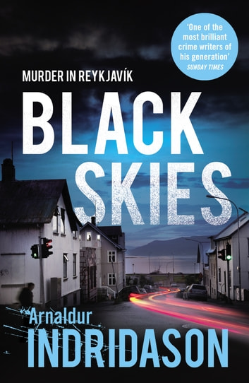 Black Skies ebook by Arnaldur Indridason