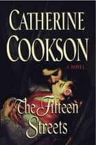The Fifteen Streets ebook by Catherine Cookson