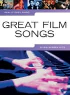 Really Easy Piano: Great Film Songs ebook by Wise Publications