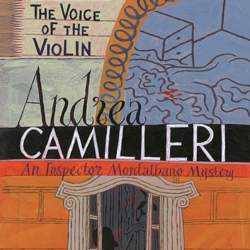 The Voice of the Violin audiobook by Andrea Camilleri