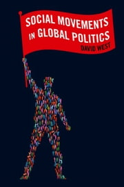 Social Movements in Global Politics ebook by David West