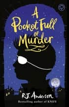 A Pocket Full of Murder eBook by R.J. Anderson