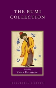 The Rumi Collection ebook by Jelaluddin Rumi