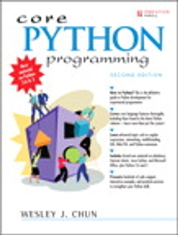 Core Python Programming ebook by Wesley Chun