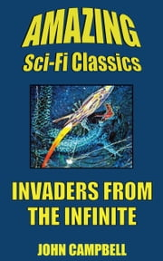 Invaders from the Infinite ebook by John Campbell