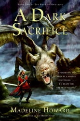 A Dark Sacrifice - The World's Wind Trilogy ebook by Madeline Howard