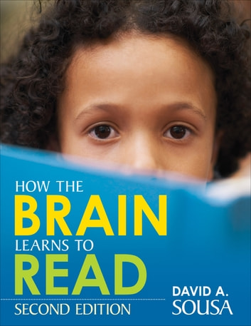 How the Brain Learns to Read ebook by Dr. David A. Sousa