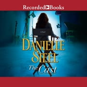 The Cast audiobook by Danielle Steel