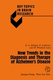 New Trends in the Diagnosis and Therapy of Alzheimer's Disease ebook by Kurt Jellinger,Gernot Ladurner,Manfred Windisch
