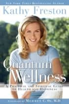 Quantum Wellness Cleanse ebook by Kathy Freston